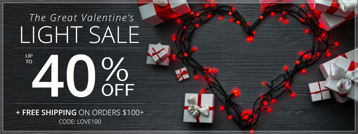 The Great Valentine's Day Light Sale!