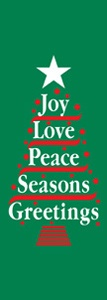 "Joy, Love and Peace Tree Light Pole Banner 30"" x 84"""