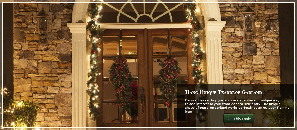 frame the front door with uniquely shaped teardrop garland