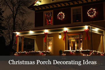 Outdoor Christmas Yard Decorating Ideas - Christmas porch decorating ideas