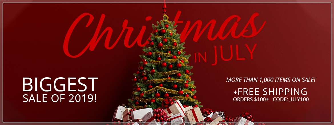 Christmas in July. Biggest Sale of 2019!