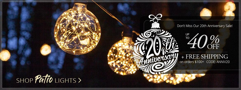 20th Anniversary Patio Light Sale!