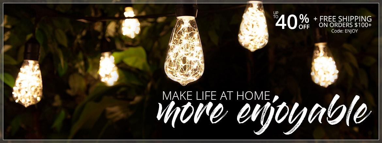 Make Life at Home More Enjoyable!